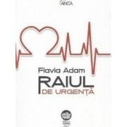 Raiul de urgenta - Flavia Adam