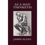 As a Man Thinketh, Paperback