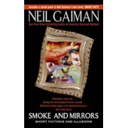 Smoke and Mirrors, Paperback/Neil Gaiman