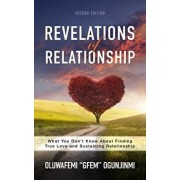 Revelations of Relationship: What You Don't Know about Finding True Love and Sustaining Relationship, Paperback/Oluwafemi Ogunjinmi