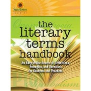 The Literary Terms Handbook: An Easy-to-Use Source of Definitions, Examples, and Exercises for Students and Teachers, Paperback/Sunflower Education