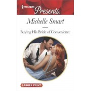 Buying His Bride of Convenience, Paperback