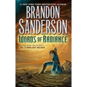 Words of Radiance: Book Two of the Stormlight Archive, Hardcover/Brandon Sanderson