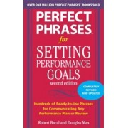 Perfect Phrases for Setting Performance Goals, Paperback