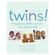 Twins! 2e: Pregnancy, Birth and the First Year of Life, Paperback/Connie Agnew