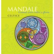Mandale celtice: Armonie prin culori şi forme.