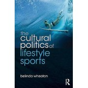 The Cultural Politics of Lifestyle Sports by Jennifer Hargreaves & ...