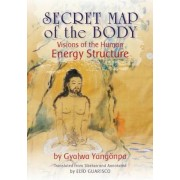 Secret Map of the Body: Visions of the Human Energy Structure, Paperback