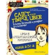Caiet pentru timpul liber - Clasa 4 - Comunicare si matematica - Marinela Scripcariu