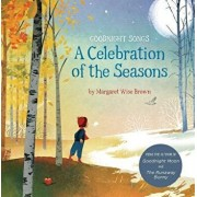 A Celebration of the Seasons: Goodnight Songs, Paperback/Margaret Wise Brown