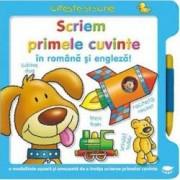Scriem primele cuvinte in romana si engleza Citeste si scrie