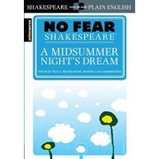 A Midsummer Night's Dream (No Fear Shakespeare), Paperback/Sparknotes