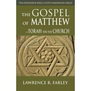 Gospel of Matthew: The Torah for the Church, Paperback