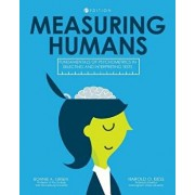 Measuring Humans: Fundamentals of Psychometrics in Selecting and Interpreting Tests, Paperback/Bonnie a. Green