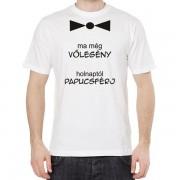 Ma még vőlegény - Tréfás póló