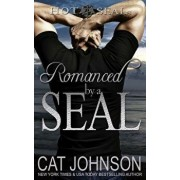Romanced by a Seal: Hot Seals, Paperback/Cat Johnson