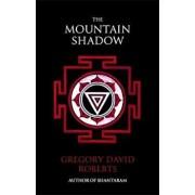 Mountain Shadow, Paperback/Gregory David Roberts