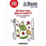 CNRS Editions Qu'avez-vous dans le ventre - Le Monde Hors Série Jeux - Magazine
