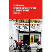 Senales Que Precederan Al Fin del Mundo, Paperback