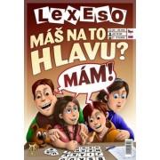 Lexeso Máš na to hlavu?()