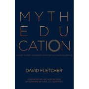 Myth Education: A Guide to Gods, Goddesses, and Other Supernatural Beings, Paperback/David Fletcher