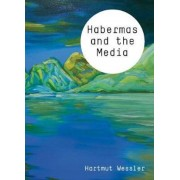 Habermas and the Media, Paperback