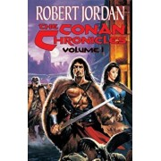 The Conan Chronicles, Paperback/Robert Jordan