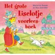 Liselotje: grote Liselotje voorleesboek - Marianne Busser en Ron Schröder