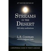 Streams in the Desert: 21st Century Edition, Paperback/L. B. Cowman