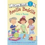 Amelia Bedelia Gets a Break, Hardcover/Herman Parish