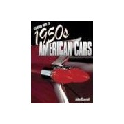 Standard Guide to 1950s American Cars gunnell john
