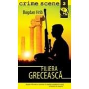 Filiera greceasca (crime scene 3)