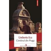 Cimitirul din Praga (editia 2018)/Umberto Eco
