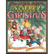Mary Engelbreit's a Merry Little Christmas: Celebrate from A to Z, Paperback