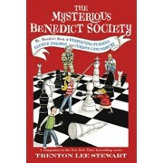 The Mysterious Benedict Society: Mr. Benedict's Book of Perplexing Puzzles, Elusive Enigmas, and Curious Conundrums, Paperback/Trenton Lee Stewart
