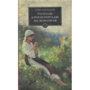 Pasteluri si poezii populare ale romanilor - Vasile Alecsandri