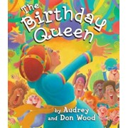 The Birthday Queen, Hardcover/Audrey Wood