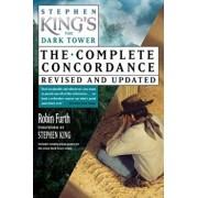 Stephen King's the Dark Tower Concordance, Paperback/Robin Furth