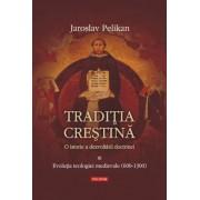 Traditia crestina. O istorie a dezvoltarii doctrinei. Evolutia teologiei medievale (600-1300), Vol. 3