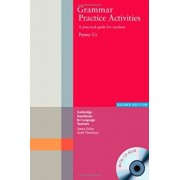 Grammar Practice Activities Paperback: A Practical Guide for Teachers 'With CDROM', Paperback/Penny Ur