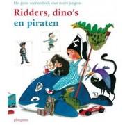 Kinderboeken voorleesboek Ridders, dino's en piraten