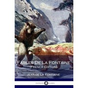 Fables De La Fontaine (French Edition), Paperback/Jean de La Fontaine