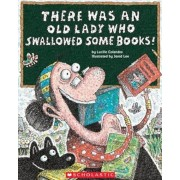 There Was an Old Lady Who Swallowed Some Books!, Hardcover