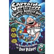 Captain Underpants and the Big Bad Battle of the Bionic Booger Boy Part 2 The Revenge of the Ridiculous Robo-Boogers