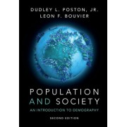 Population and Society: An Introduction to Demography, Paperback (2nd Ed.)