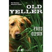 Old Yeller, Paperback/Fred Gipson