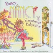Fancy Nancy and the Sensational Babysitter, Paperback