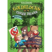 Goldilocks and the Three Bears: An Interactive Fairy Tale Adventure, Paperback
