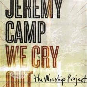 Video Delta Camp,Jeremy - We Cry Out:the Worship Project - CD