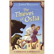 The Thieves of Ostia, Paperback/Caroline Lawrence